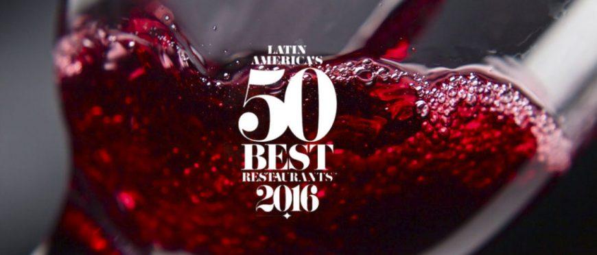 Latin America's 50 Best Restaurants 2016 y el mundo vinícola
